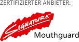Zertifizierter Anbieter: Signature Mouthguard